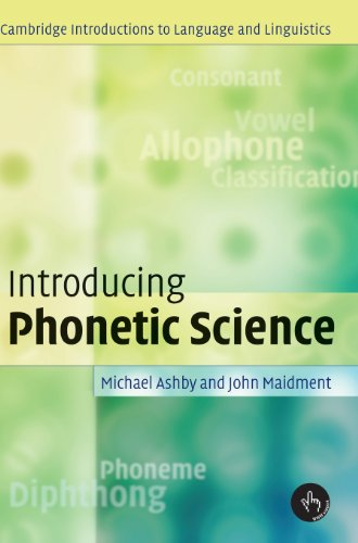 9780521808828: Introducing Phonetic Science (Cambridge Introductions to Language and Linguistics)