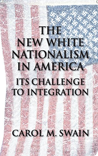 9780521808866: The New White Nationalism in America: Its Challenge to Integration