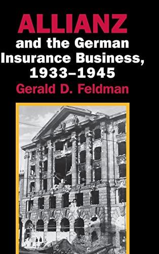 Allianz and the German insurance business , 1933-1945.: Feldman, Gerald Donald.