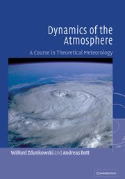 9780521809498: Dynamics of the Atmosphere: A Course in Theoretical Meteorology