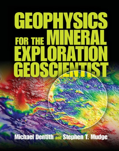 9780521809511: Geophysics for the Mineral Exploration Geoscientist