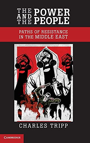 9780521809658: The Power and the People: Paths of Resistance in the Middle East