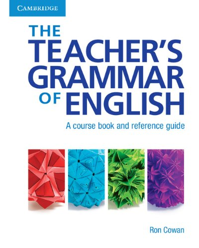 9780521809733: The Teacher's Grammar of English: A Course Book and Reference Guide