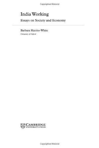 India Working: Essays on Society and Economy (Contemporary South Asia): Harriss-White, Barbara