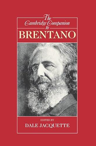 The Cambridge Companion to Brentano.: JACQUETTE, Dale (ed.):