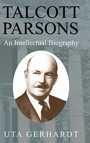 9780521810227: Talcott Parsons Hardback: An Intellectual Biography