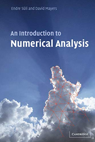 9780521810265: An Introduction to Numerical Analysis