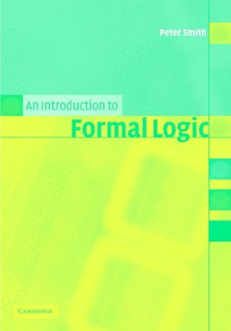 9780521810333: An Introduction to Formal Logic