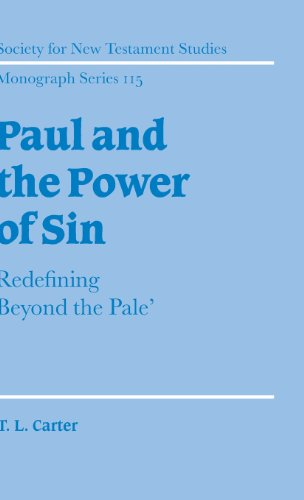 9780521810418: Paul and the Power of Sin: Redefining 'Beyond the Pale' (Society for New Testament Studies Monograph Series)