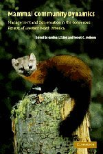 Mammal Community Dynamics: Management and Conservation in the Coniferous Forests of Western North ...