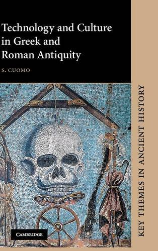 Technology and Culture in Greek and Roman: Cuomo, S.
