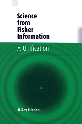 9780521810791: Science from Fisher Information Hardback: A Unification