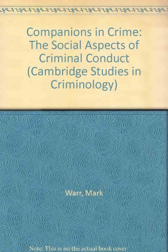 9780521810838: Companions in Crime: The Social Aspects of Criminal Conduct
