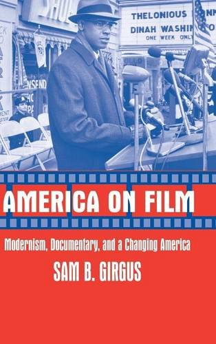 9780521810920: America on Film: Modernism, Documentary, and a Changing America
