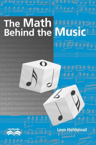 9780521810951: The Math Behind the Music (Outlooks)