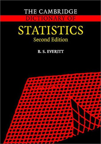 9780521810999: The Cambridge Dictionary of Statistics