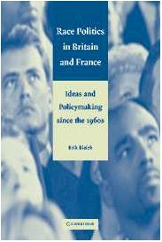 9780521811019: Race Politics in Britain and France: Ideas and Policymaking since the 1960s