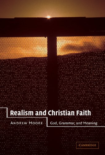 9780521811095: Realism and Christian Faith: God, Grammar, and Meaning