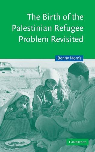9780521811200: The Birth of the Palestinian Refugee Problem Revisited (Cambridge Middle East Studies)