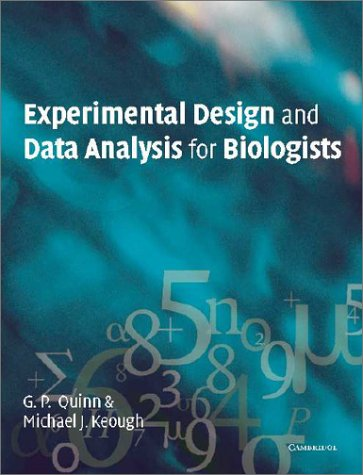 9780521811286: Experimental Design and Data Analysis for Biologists