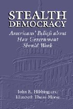 9780521811385: Stealth Democracy: Americans' Beliefs About How Government Should Work (Cambridge Studies in Public Opinion and Political Psychology)
