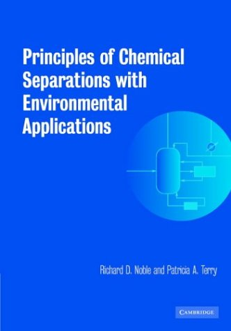 9780521811521: Principles of Chemical Separations with Environmental Applications (Cambridge Series in Chemical Engineering)