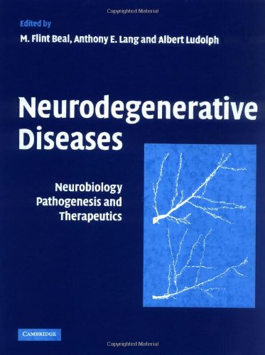9780521811668: Neurodegenerative Diseases: Neurobiology, Pathogenesis and Therapeutics