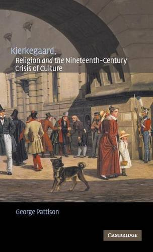 9780521811705: Kierkegaard, Religion and the Nineteenth-Century Crisis of Culture