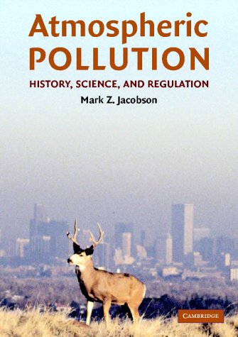 9780521811712: Atmospheric Pollution: History, Science, and Regulation