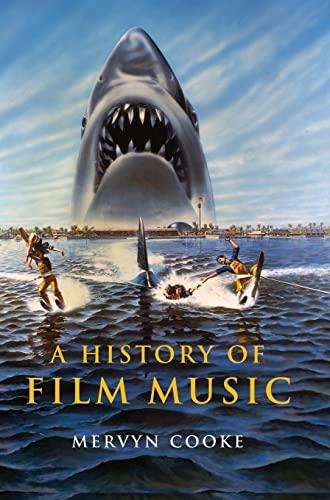 9780521811736: A History of Film Music Hardback