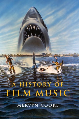 9780521811736: A History of Film Music