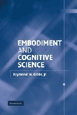 9780521811743: Embodiment and Cognitive Science