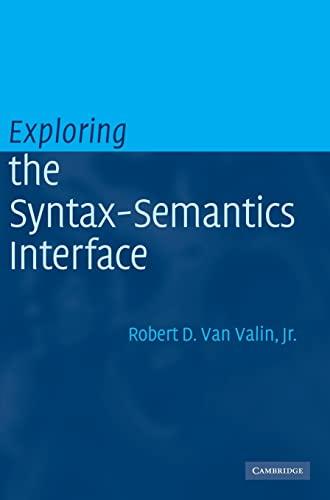 9780521811798: Exploring the Syntax-Semantics Interface