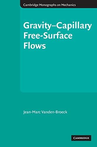 9780521811903: Gravity-Capillary Free-Surface Flows (Cambridge Monographs on Mechanics)