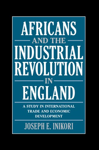 9780521811934: Africans and the Industrial Revolution in England: A Study in International Trade and Economic Development