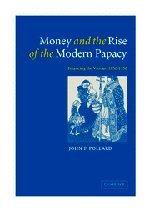 9780521812047: Money and the Rise of the Modern Papacy: Financing the Vatican, 1850-1950