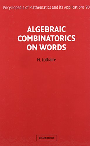 9780521812207: Algebraic Combinatorics on Words (Encyclopedia of Mathematics and its Applications)