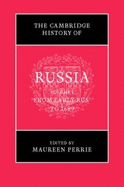 The Cambridge History of Russia, 3 volumes, complete: I) From Early Rus' to 1689, II) Imperial...