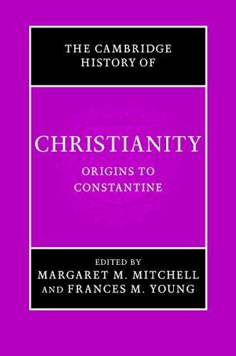 The Cambridge History of Christianity: Volume 1, Origins to Constantine (Hardback)