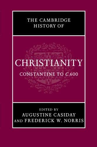 9780521812443: The Cambridge History of Christianity: Volume 2, Constantine to c.600