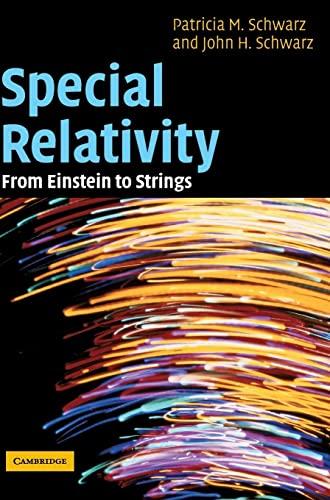 9780521812603: Special Relativity: From Einstein to Strings
