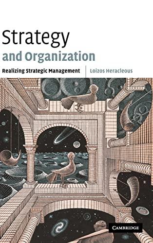9780521812610: Strategy and Organization: Realizing Strategic Management