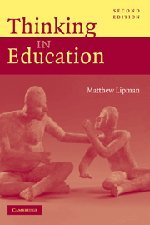 9780521812825: Thinking in Education