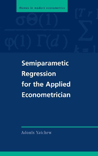 9780521812832: Semiparametric Regression for the Applied Econometrician (Themes in Modern Econometrics)