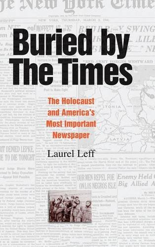 9780521812870: Buried by the Times: The Holocaust and America's Most Important Newspaper