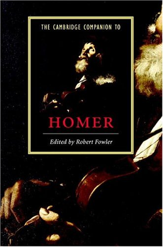9780521813020: The Cambridge Companion to Homer