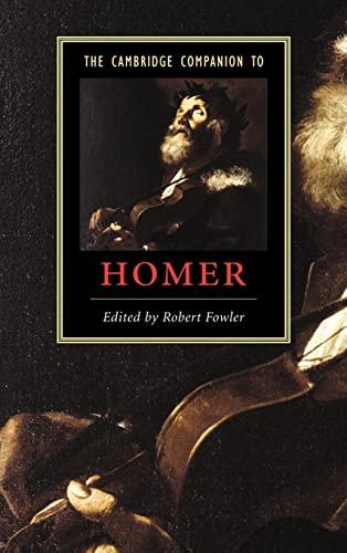 9780521813020: The Cambridge Companion to Homer (Cambridge Companions to Literature)