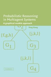 9780521813082: Probabilistic Reasoning in Multiagent Systems: A Graphical Models Approach