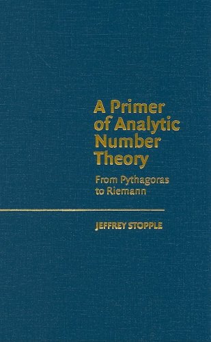 9780521813099: A Primer of Analytic Number Theory: From Pythagoras to Riemann