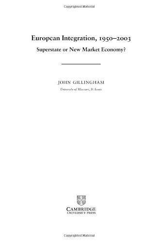 9780521813174: European Integration, 1950-2003: Superstate or New Market Economy?
